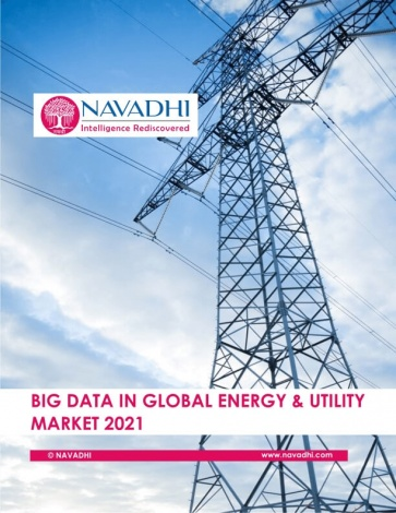 Big Data in Global Energy and Utility Market 2021