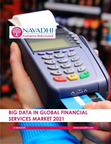 Big Data in Global Financial Services Market 2021