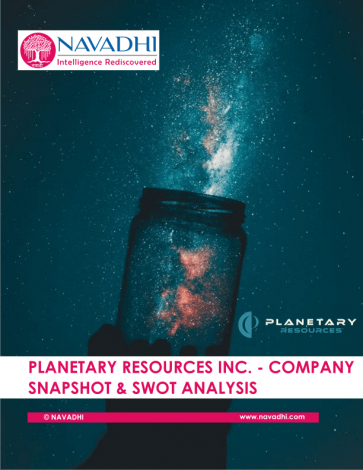 Planetary Resources Inc.- Company Snapshot & SWOT Analysis